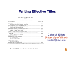 Writing Effective Titles Celia M. Elliott University of Illinois