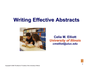 Writing Effective Abstracts Celia M. Elliott University of Illinois