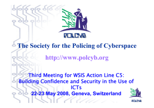 The Society for the Policing of Cyberspace