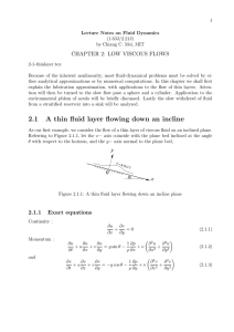 CHAPTER 2: LOW VISCOUS FLOWS