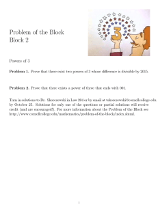 Problem of the Block Block 2 Powers of 3