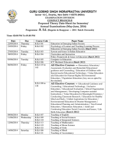 GURU GOBIND SINGH INDRAPRASTHA UNIVERSITY B. Ed. Proposed Theory Date-Sheet for Semester/
