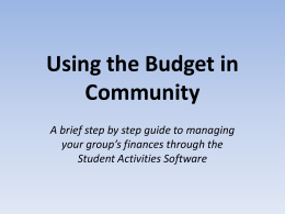 Using the Budget in Community your group's finances through the