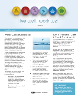 Water Conservation Tips July is National Cleft & Craniofacial Month July 2013