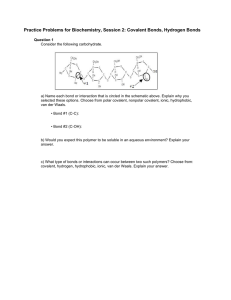Practice Problems for Biochemistry, Session 2: Covalent Bonds, Hydrogen Bonds