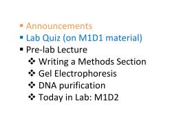 ƒ Announcements ƒ LabQuiz(onM1D1material) ƒ Pre‐labLecture ™ WritingaMethodsSection