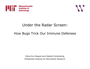 Under the Radar Screen: How Bugs Trick Our Immune Defenses