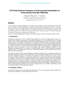 3-D Finite Element Analysis of Instrumented Indentation of Transversely Isotropic Materials Abstract: