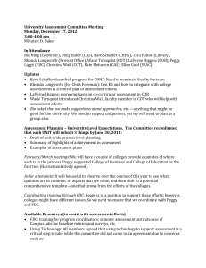 University Assessment Committee Meeting Monday, December 17, 2012 3:00-4:00 pm In Attendance