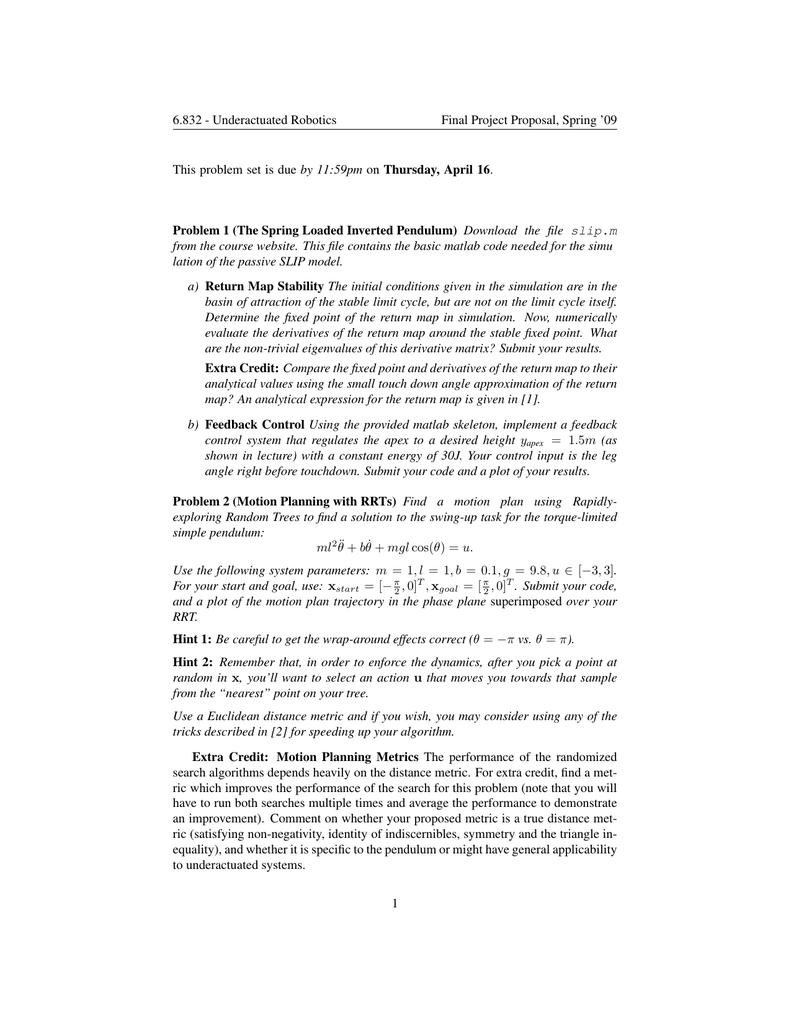 6 832 - Underactuated Robotics Final Project Proposal, Spring '09