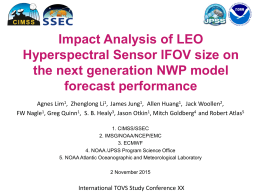 Impact Analysis of LEO Hyperspectral Sensor IFOV size on forecast performance
