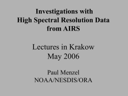 Lectures in Krakow May 2006 Investigations with High Spectral Resolution Data