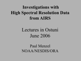 Lectures in Ostuni June 2006 Investigations with High Spectral Resolution Data