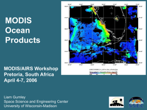 MODIS Ocean Products MODIS/AIRS Workshop