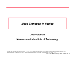 Mass Transport in liquids Joel Voldman Massachusetts Institute of Technology