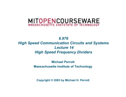 6.976 High Speed Communication Circuits and Systems Lecture 14 High Speed Frequency Dividers