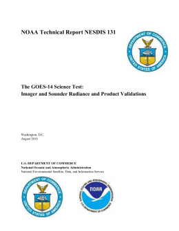 NOAA Technical Report NESDIS 131 The GOES-14 Science Test: