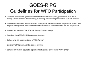 GOES-R PG Guidelines for WFO Participation