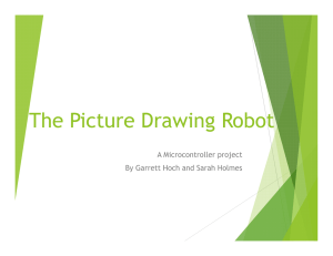 The Picture Drawing Robot A Microcontroller project