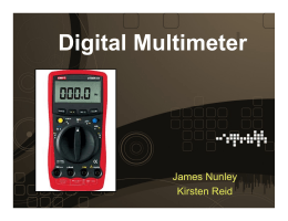 Digital Multimeter James Nunley Kirsten Reid