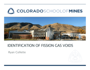 IDENTIFICATION OF FISSION GAS VOIDS Ryan Collette