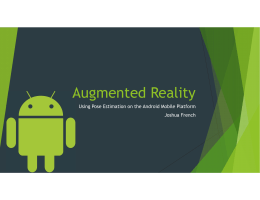 Augmented Reality Using Pose Estimation on the Android Mobile Platform Joshua French