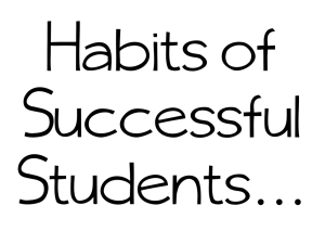 Habits of Successful Students…