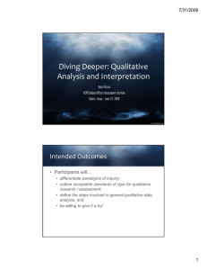 l Diving Deeper: Qualitative  Analysis and Interpretation 7/31/2009