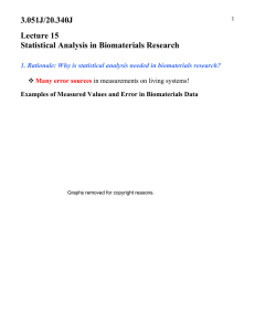 3.051J/20.340J Lecture 15 Statistical Analysis in Biomaterials Research