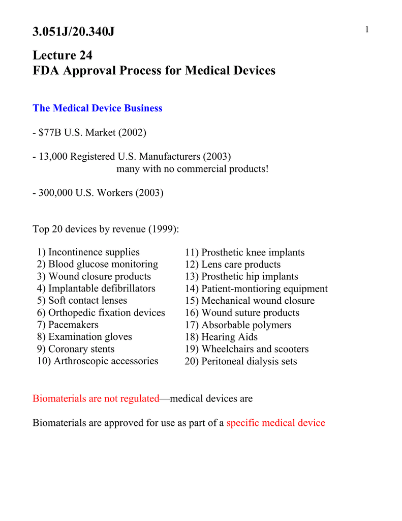 3 051J/20 340J Lecture 24 FDA Approval Process for Medical