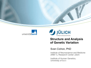 Structure and Analysis of Genetic Variation  Sven Cichon, PhD