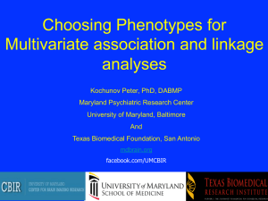 Choosing Phenotypes for Multivariate association and linkage analyses