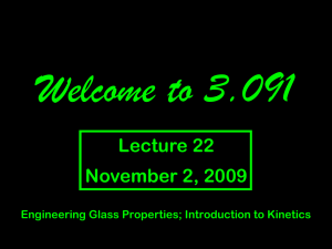 Welcome to 3.091 Lecture 22 November 2, 2009