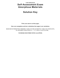 Self-Assessment Exam Amorphous Materials Solution Key