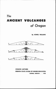 ANCIENT VOLCANOES of Oregon The By HOWEL WILLIAMS
