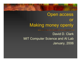 Open access or Making money openly David D. Clark