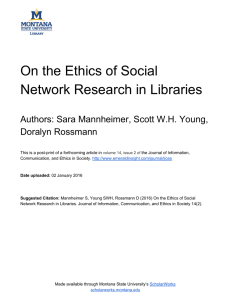 On the Ethics of Social  Network Research in Libraries     Authors: Sara Mannheimer, Scott W.H. Young,