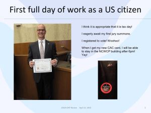 First full day of work as a US citizen