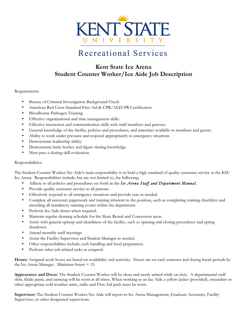 Kent State Ice Arena Student Counter Worker/Ice Aide Job Description