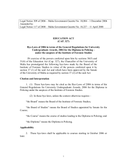 Legal Notice 309 of 2006 – Malta Government Gazette No.... Amended by: