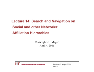 Lecture 14: Search and Navigation on Social and other Networks: Affiliation Hierarchies