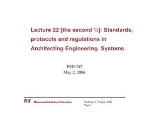 Lecture 22 [the second ½]: Standards, protocols and regulations in ESD 342