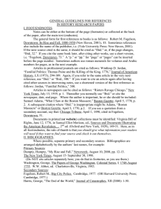 GENERAL GUIDELINES FOR REFERENCES IN HISTORY RESEARCH PAPERS I. FOOT/ENDNOTES.