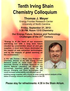 Tenth Irving Shain Chemistry Colloquium Thomas J. Meyer