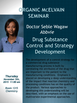 Drug Substance Control and Strategy Development Doctor Seble Wagaw