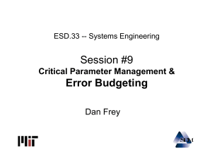 Session #9 Error Budgeting Critical Parameter Management & Dan Frey