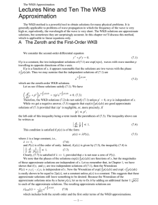 Lectures Nine and Ten The WKB Approximation