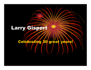 Larry Gispert Celebrating 30 great years!