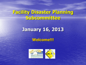 Facility Disaster Planning Subcommittee  January 16, 2013