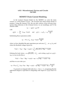 MOSFET Drain Current Modeling 6.012 - Microelectronic Devices and Circuits Fall 2009